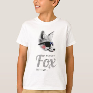 Nobody Fox With Me Animal Sunglasses Funny Tshirt