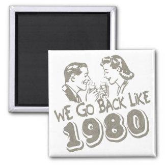 Nous retournons comme 1980-Magnet Magnet Carré