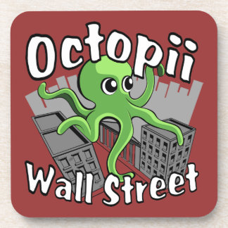 Octopii Wall Street - Occupy Wall St! Drink Coaster