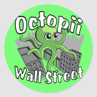 Octopii Wall Street - Occupy Wall St! Round Sticker