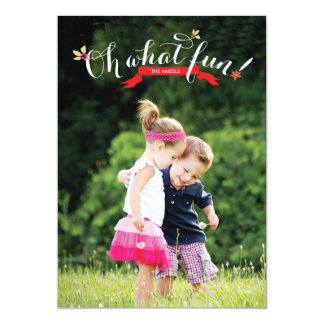 """Oh what fun 