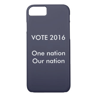 One nation, our nation VOTE iPhone 7 Case