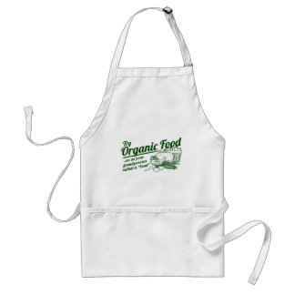 """Organic Food - your grandparents called it """"food"""" Standard Apron"""
