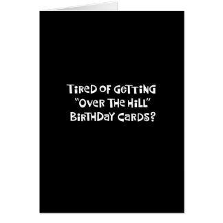 """""""Over the Hill"""" 50th Birthday Card Humor"""