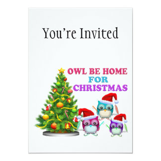 """Owl Be Home For Christmas 5"""" X 7"""" Invitation Card"""