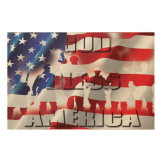 Patriotic&Proud God Bless America and the Soldiers Wood Prints