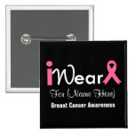 Personalize Pink Ribbon Breast Cancer 2 Inch Square Button