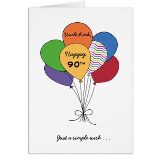 Personalize With Name~Happy 90th Birthday Wish Greeting Card