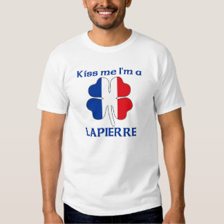 Personalized French Kiss Me I'm Lapierre Shirts