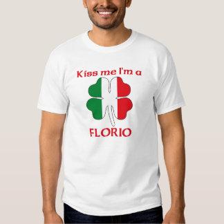 Personalized Italian Kiss Me I'm Florio Shirt