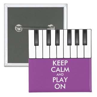 Personalized KEEP CALM and PLAY ON -Keyboard piano 2 Inch Square Button
