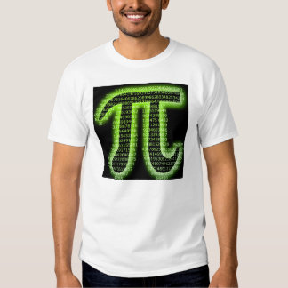 PI!!!!!!!!!!!!!!!!!!  (This actually IS accurate.) Shirt