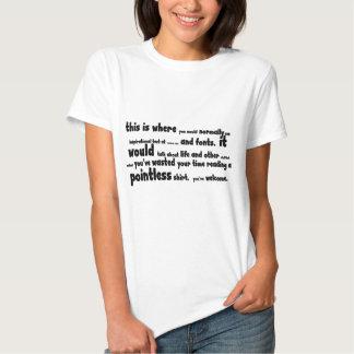 Pointless stuff t shirts