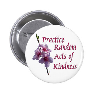 Practice Random Acts of Kindness Button