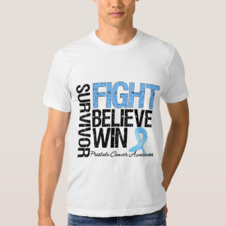 Prostate Cancer Survivor Fight Believe Win Motto T-shirt