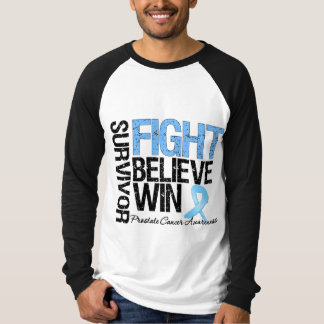 Prostate Cancer Survivor Fight Believe Win Motto T Shirts