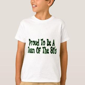 Proud 80's Teen Tee Shirt