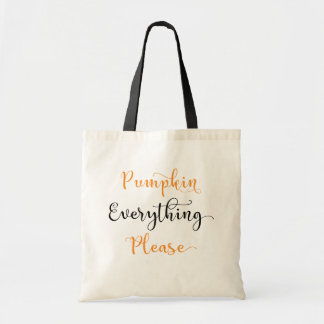 Pumpkin Everything Please Budget Tote Bag