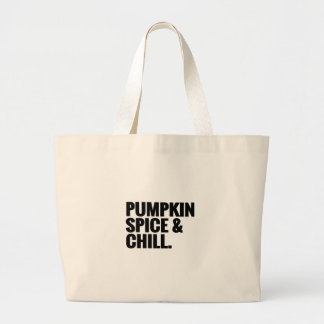 Pumpkin Spice & Chill 2 Jumbo Tote Bag