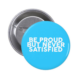 Quotes to motivate and inspire wisdom 2 inch round button