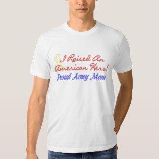 Raised An American Hero Army Mom T-shirt