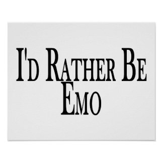 Rather Be Emo Poster
