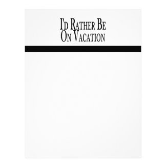 Rather Be On Vacation Custom Letterhead