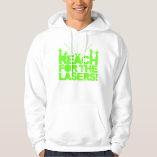Reach For The Lasers Sweatshirt