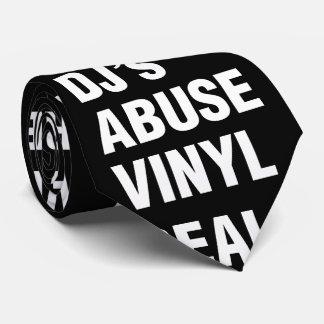 REAL DJ's ABUSE VINYL Tie