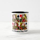 Real Women Play Poker Two-Tone Coffee Mug