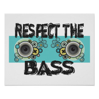 Respect The Bass Poster