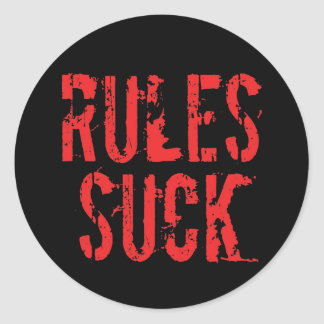 Rules Suck - Question Authority Anarchist Round Sticker