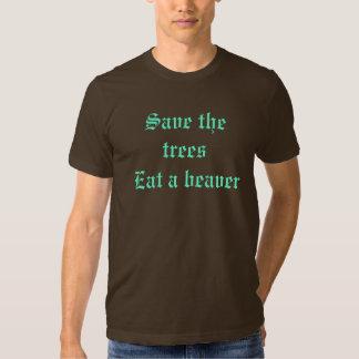 Save the trees Eat a beaver Tee Shirt