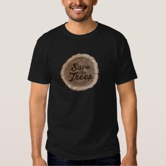 Save the trees Inspirational Design Tee Shirts