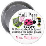 School Hall Pass / Lady Bug - SRF 4 Inch Round Button