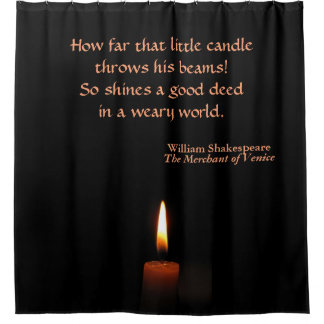 Shakespeare Quotation Candle Flame Shower Curtain