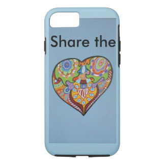 Share Love iPhone 7 Case