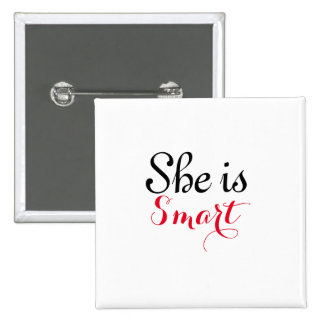 She is Smart 2 inch Square Button