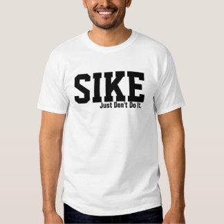 Sike Tee Shirt