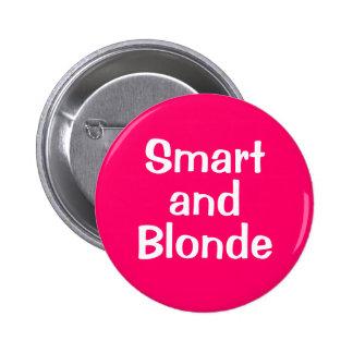 Smart  and Blonde 2 Inch Round Button
