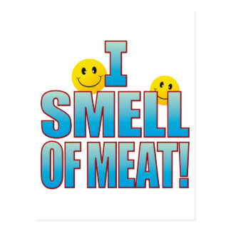 Smell Of Meat Life B Postcard