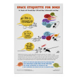 """Space Etiquette For Dogs Poster - 22 x 32"""""""