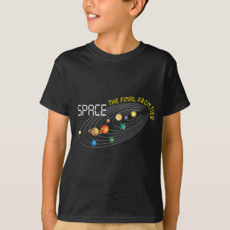 SPACE the final frontier T-shirts