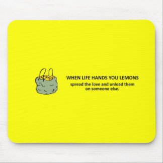 spread-the-love-and-unload-them-on-someone-else mouse pad
