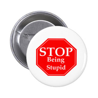 Stop Stupidity 2 Inch Round Button