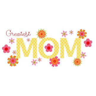 Greatest Mom