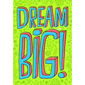 """DREAM BIG lettering Poster Print"""