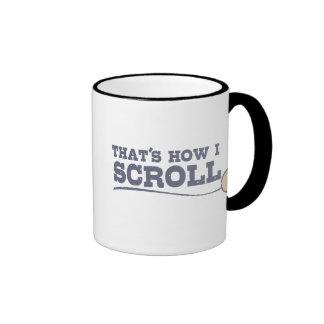 That's How I Scroll Ringer Coffee Mug
