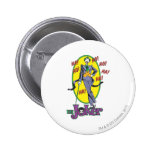 The Joker Cackles 2 2 Inch Round Button