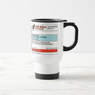 The Orginal Coffee Prescription -15 oz. Travel Mug